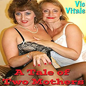 A Tale of Two Mothers Audiobook