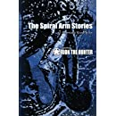 The Spiral Arm Stories: Featuring Orion the Hunter (Volume 2)