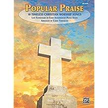 Popular Praise: 10 Timeless Christian Worship Songs (Big Note Piano)