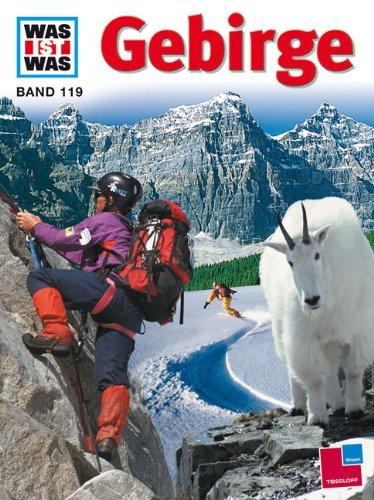 WAS IST WAS, Band 119: Gebirge