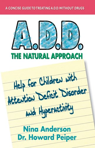 A.D.D.: The Natural Approach -