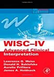 img - for WISC-IV Advanced Clinical Interpretation (Practical Resources for the Mental Health Professional) book / textbook / text book