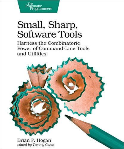 Small, Sharp, Software Tools: Ha...