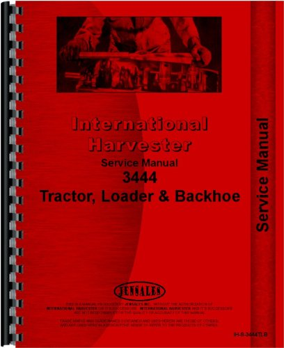 International Harvester 3444 Industrial Tractor Service Manual by Jensales