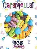 Caramella 2018 Calendario (Edizione Italia) (Italian Edition)