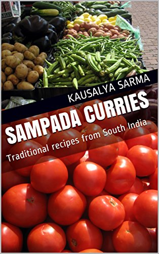 Sampada Curries: Traditional recipes from South India by Kausalya Sarma