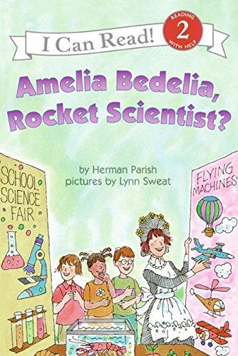 Amelia Bedelia, Rocket Scientist? (I Can Read Level 2)