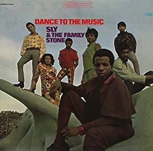 Afbeeldingsresultaat voor Sly & the Family Stone – Dance to the Music (1968)