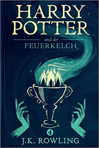 Amazon Com Harry Potter Und Der Feuerkelch German Edition Ebook Rowling J K Fritz Klaus Kindle Store