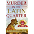 Murder in the Latin Quarter (The Maggie Newberry Mystery Series Book 7)