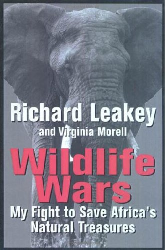 Wildlife Wars: My Fight to Save Africa's Natural Treasures pdf epub