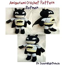 Batman Hero Amigurumi Crochet Pattern (Hero Crochet Pattern Book 2)