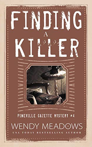 Finding a Killer (Pineville Gazette Mystery Book 4) by [Meadows, Wendy]