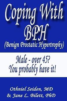 Coping with BPH - Benign Prostatic Hypertrophy by [Seiden MD, Othniel]