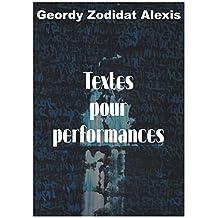 Textes pour performances (French Edition)