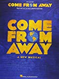 Best Aways - Come from Away: A New Musical Piano/Vocal Selections Review