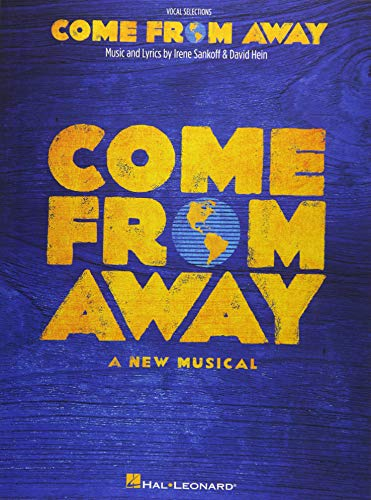 Canada Sheet Music - Come from Away: A New Musical Vocal Line with Piano Accompaniment