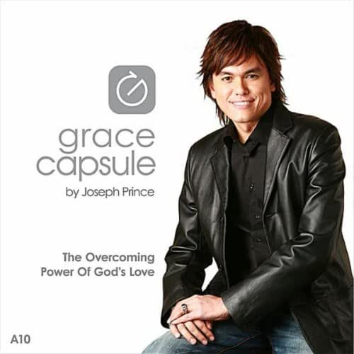 Grace Capsule: A10 The Overcoming Power of God's Love