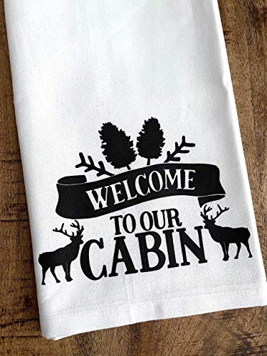 Kitchen Towel Flour Sack Welcome to Our Cabin