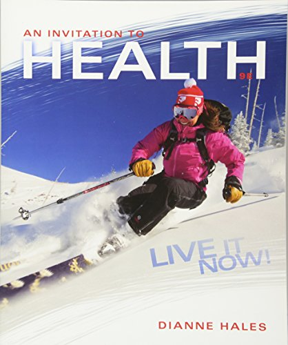 An Invitation to Health: Live It Now! Brief Edition by Brooks Cole