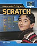 Understanding Coding With Scratch (Kids Can Code)