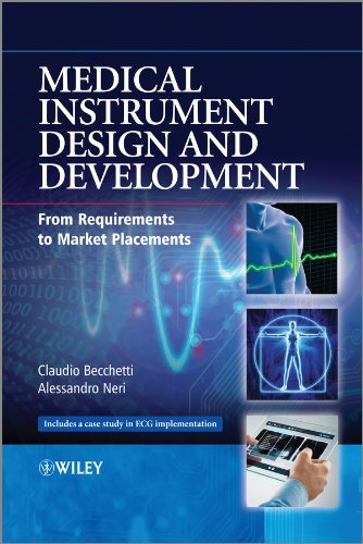 Medical Instrument Design and Development: From Requirements to Market Placements Pdf