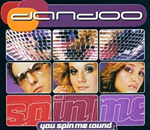 Dandoo - You Spin Me Round