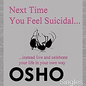 Next Time You Feel Suicidal Speech