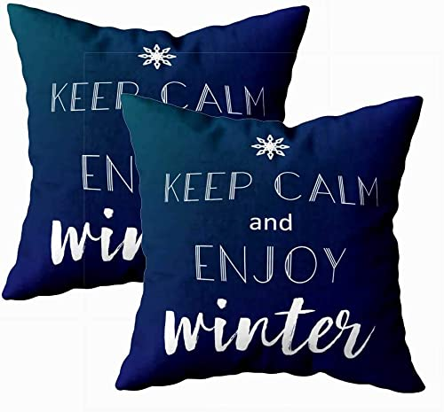 Crannel Pillow Cases, Double-Sided Printing Pillowcase 18X18 Inch 2Pcs Throwing Cushion Keep Calm Enjoy Winter Invisible Zipper Square Decorative Home Sofa