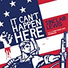 It Can't Happen Here Audiobook by Sinclair Lewis Narrated by Christopher Hurt
