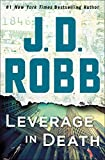 img - for Leverage in Death: An Eve Dallas Novel (In Death, Book 47) book / textbook / text book