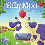 img - for Silly Moo! (Lift-the-flap Book) book / textbook / text book