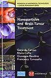 Nanoparticles and Brain Tumor Treatment
