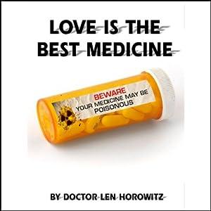 Love Is the Best Medicine Speech