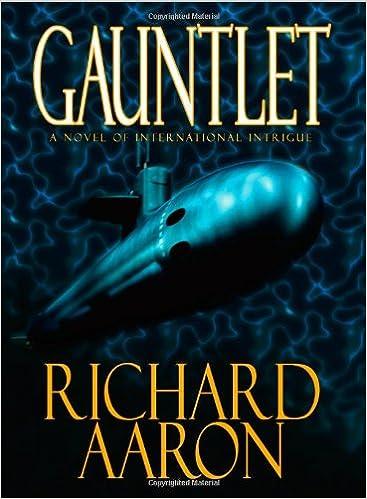 Gauntlet: A Novel of International Intrigue