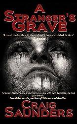 A Stranger's Grave (A Supernatural Horror Novel)