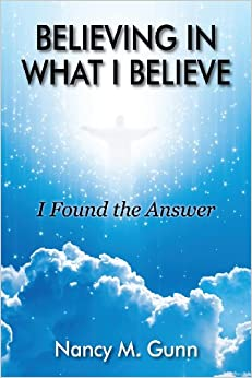 Book Believing in What I Believe: I Found the Answer