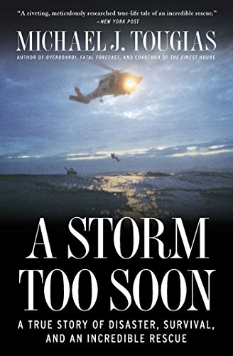 A Storm Too Soon: A True Story of Disaster, Survival and an Incredib by [Tougias, Michael J.]