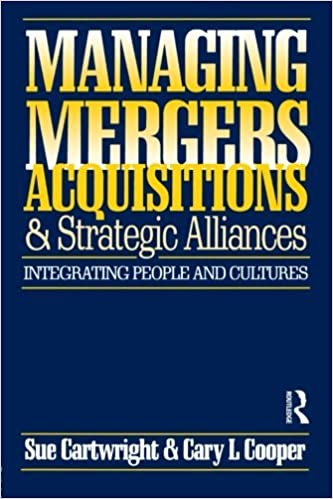 Managing Mergers Acquisitions and Strategic Alliances by Sue Cartwright (1995-12-15)