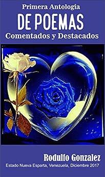 Primera Antologia de Poemas : Comentados y Destacados (Spanish Edition) by [Gonzalez, Rodulfo]
