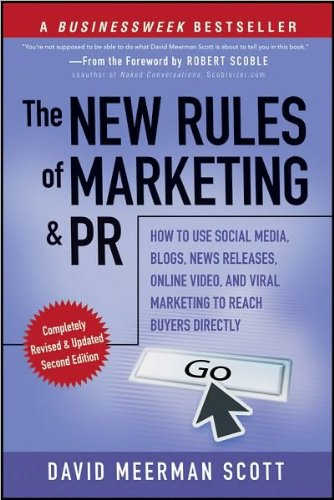 The New Rules of Marketing and PR: How to (text only) 2 edition by D.M.Scott