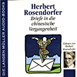 Briefe in die chinesische Vergangenheit   Herbert Rosendorfer