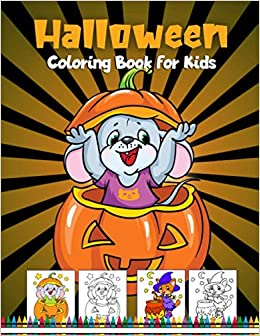 Halloween Coloring Book For Kids Spooky And Fun Halloween Coloring Pages For Kids Ages 4 8 Pumpkin Lightning Arnie 9798687296625 Amazon Com Books