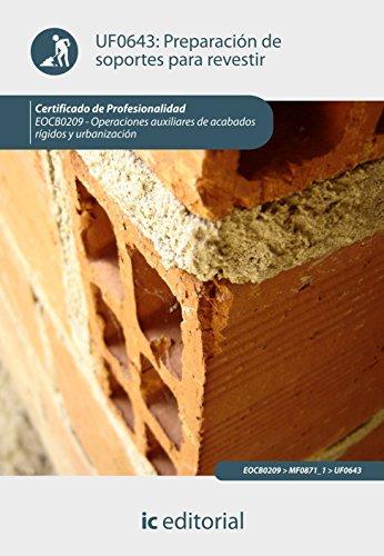 Preparación de soportes para revestir. eocb0209 - operaciones auxiliares de acabados rígidos y urbanización por Manzano García, Francisco Javier