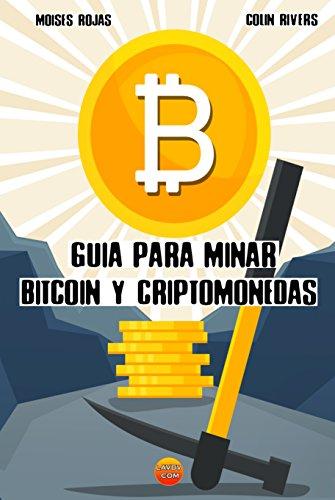 Guia para MINAR BITCOIN y criptomonedas: Tutorial para minar ...