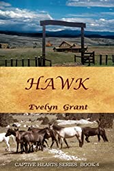 Hawk (Captive Hearts Book 4)