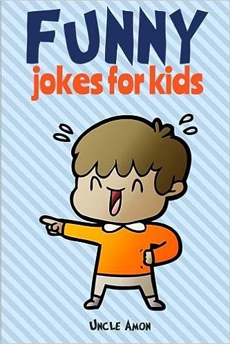 Buy Funny Jokes For Kids 100 Hilarious Jokes Book Online At