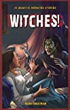 Witches!, Mark Cheatham, 1448864070