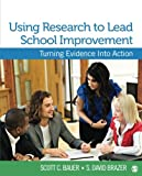 Using Research to Lead School Improvement 1st Edition