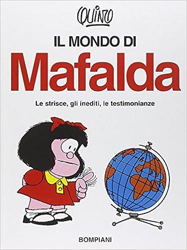 Il Mondo Di Mafalda Amazon It Quino Libri